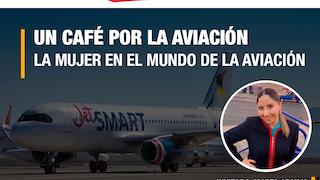 UN CAFÉ POR LA AVIACIÓN - LA MUJER EN EL MUNDO DE LA AVIACIÓN